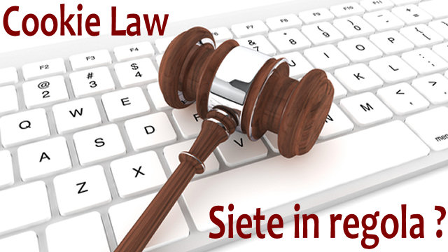 Avete adeguato il vostro sito web alla nuova legge sui Cookie?  Multe da 6.000 euro in arrivo